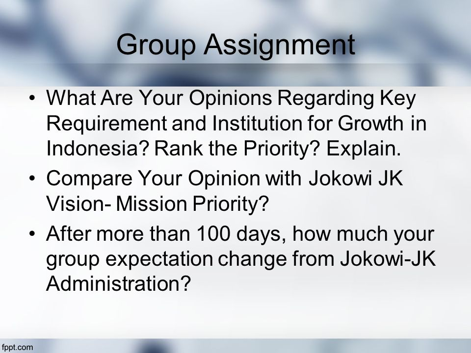 Group Assignment What Are Your Opinions Regarding Key Requirement and Institution for Growth in Indonesia.