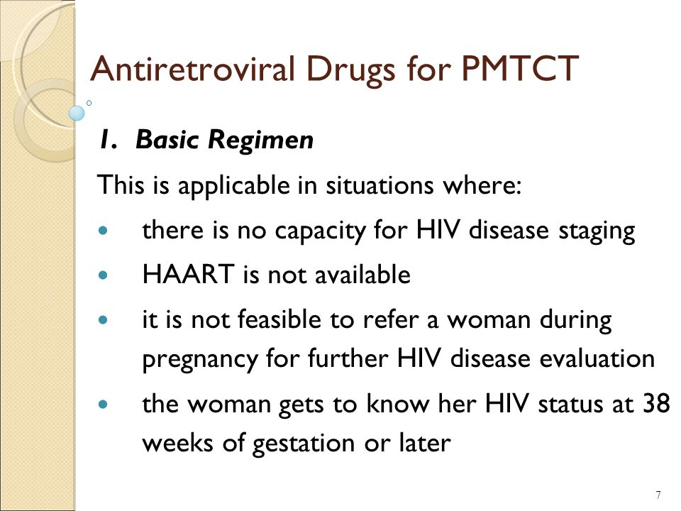 Antiretroviral Drugs for PMTCT 1.