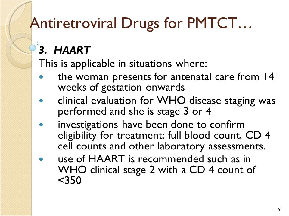 Antiretroviral Drugs for PMTCT… 3.