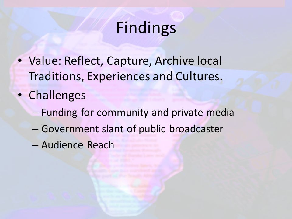 Findings Value: Reflect, Capture, Archive local Traditions, Experiences and Cultures.