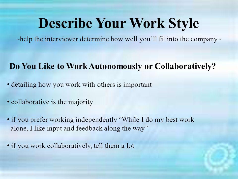 work autonomously