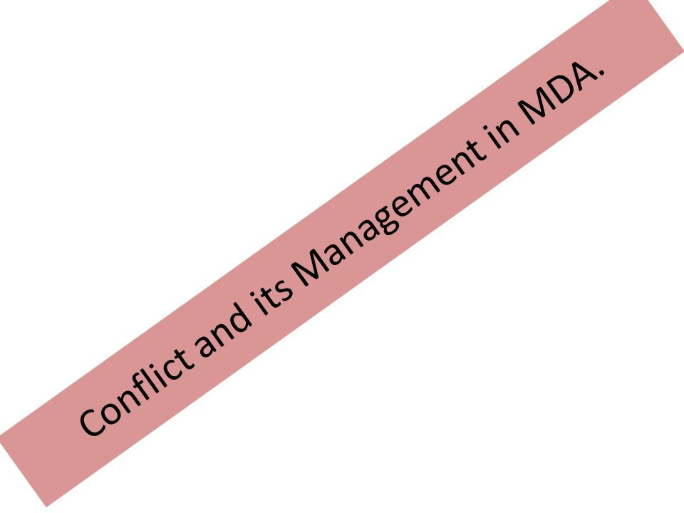 Conflict and its Management in MDA.