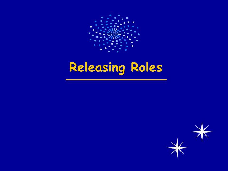 Releasing Roles