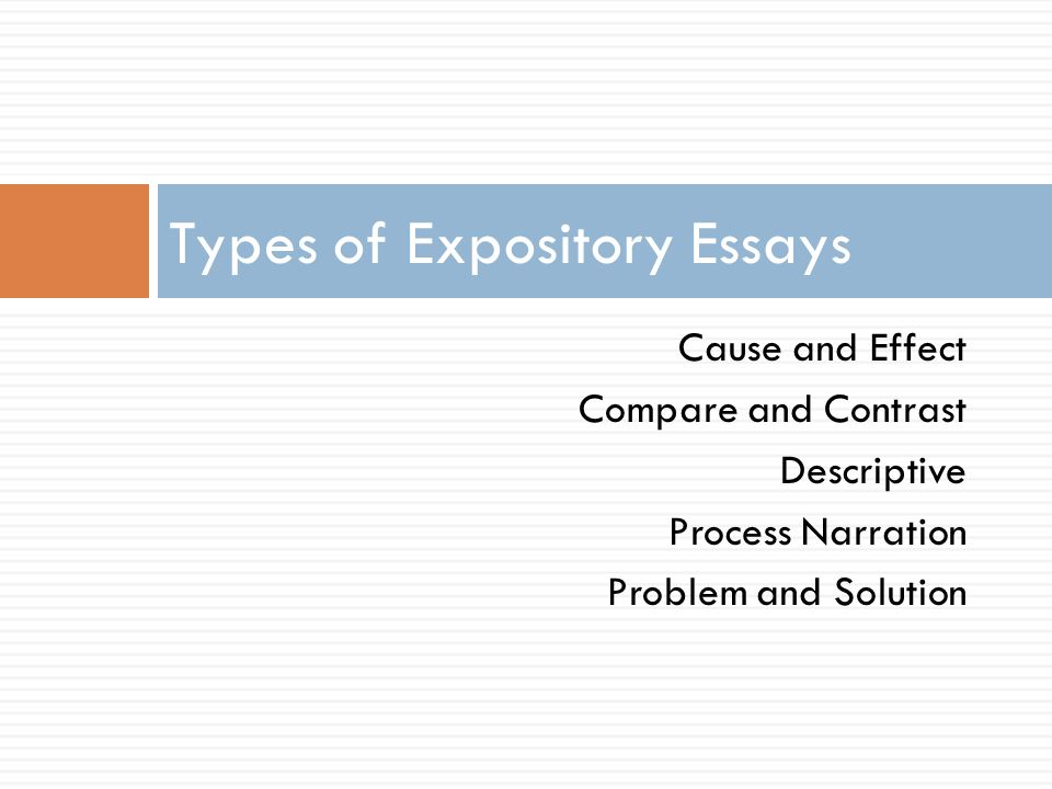 6 Cause And Effect Compare And Contrast Descriptive Process Narration  Problem And Solution Types Of Expository Essays