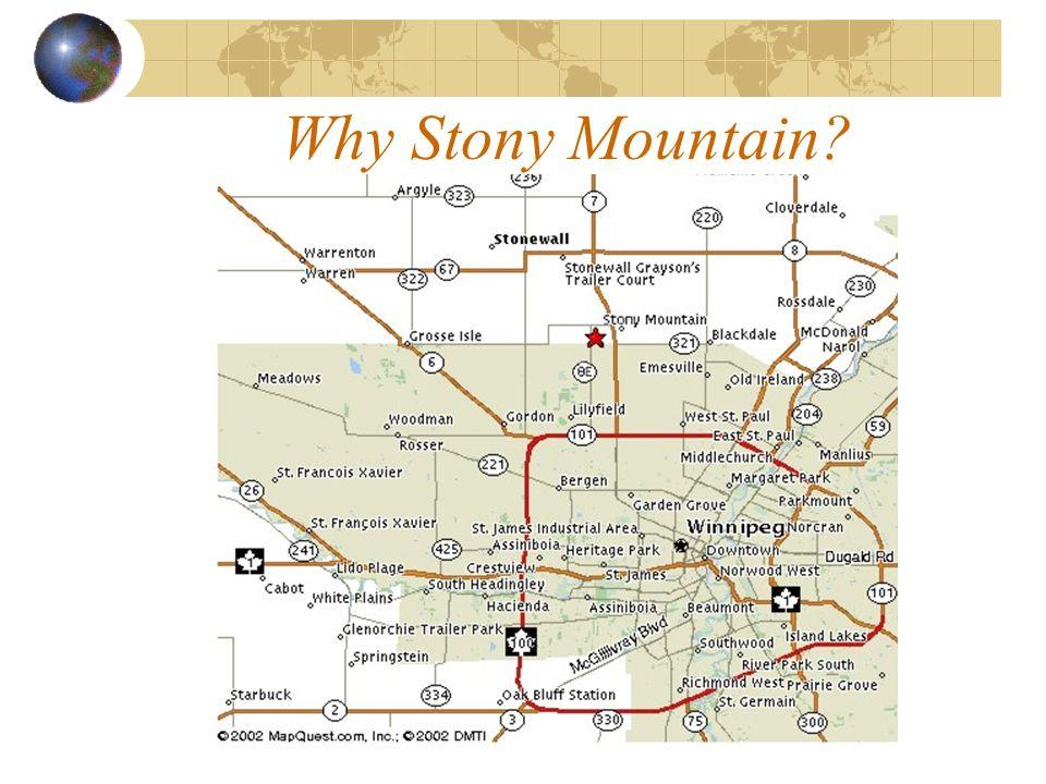 Why Stony Mountain