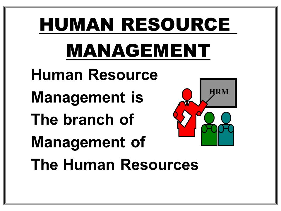 EVOLUTION OF HUMAN RESOURCES MANAGEMENT The industrial revolution The emergence of free collective bargaining Scientific management US civil services commission Private industry's approach to personnel management Human relations movement The behavioral sciences
