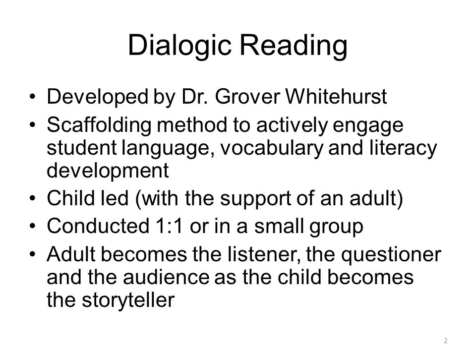 Dialogic Reading Developed by Dr.