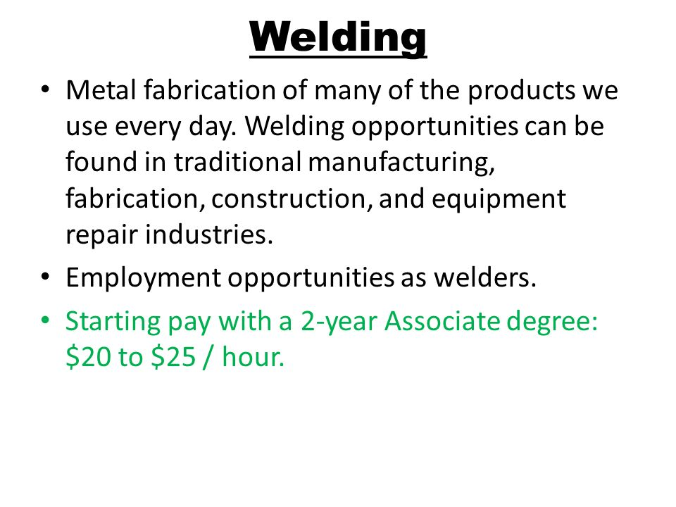 Metal fabrication of many of the products we use every day.