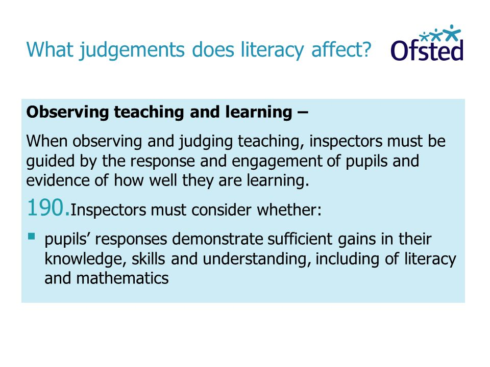 What judgements does literacy affect.