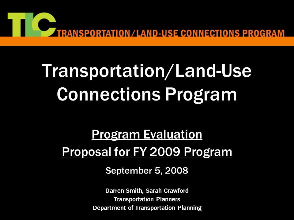 Transportationland Use Connections Program Program Evaluation