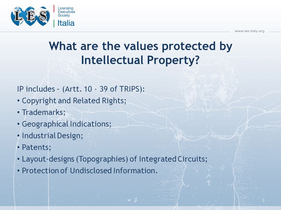 What are the values protected by Intellectual Property.