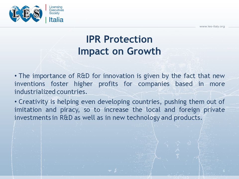IPR Protection Impact on Growth The importance of R&D for innovation is given by the fact that new inventions foster higher profits for companies based in more industrialized countries.