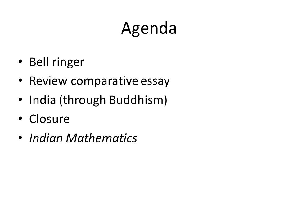agenda bell ringer review comparative essay through  1 agenda bell ringer review comparative essay through buddhism closure n mathematics