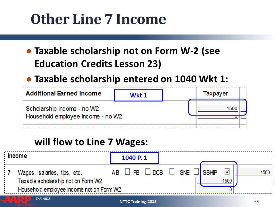 TAX-AIDE Wages Form 1040Line 7 Pub 4012D-5 to D-7 Pub 4491Pages ...