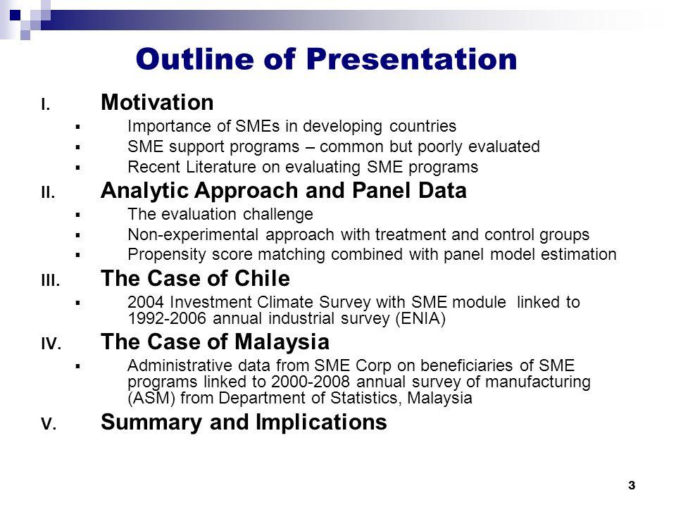 3 Outline of Presentation I.