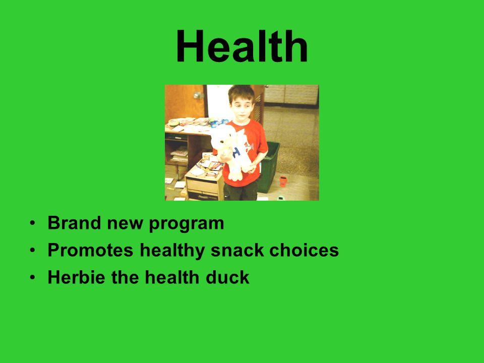 Health Brand new program Promotes healthy snack choices Herbie the health duck