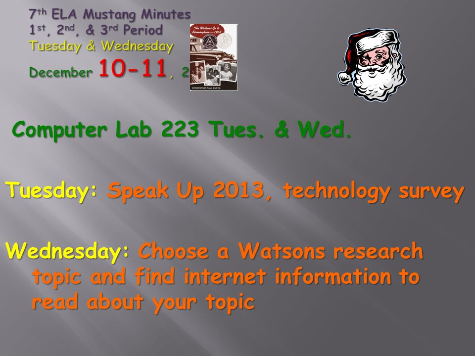 Computer Lab 223 Tues. & Wed.