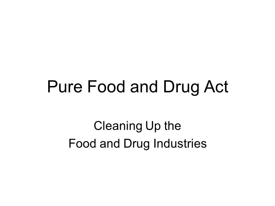 implications of pure food act in Factors affecting food safety compliance within small and medium-sized enterprises: implications for regulatory and enforcement strategies.