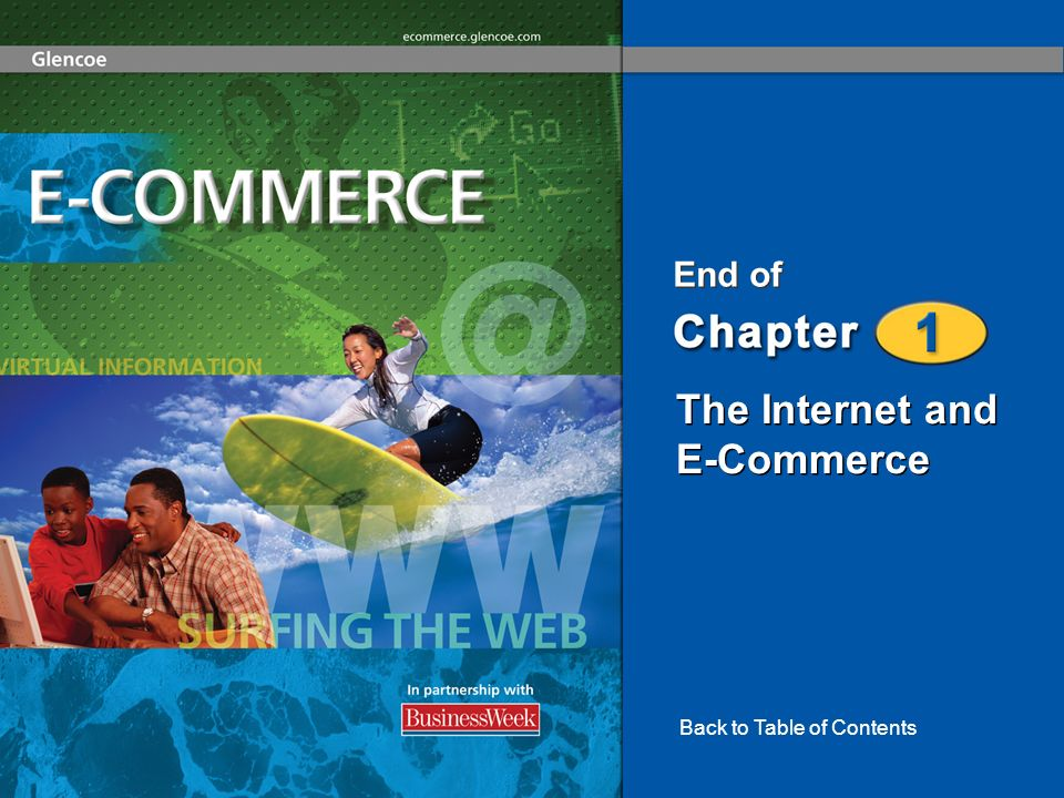 The Internet and E-Commerce End of Back to Table of Contents
