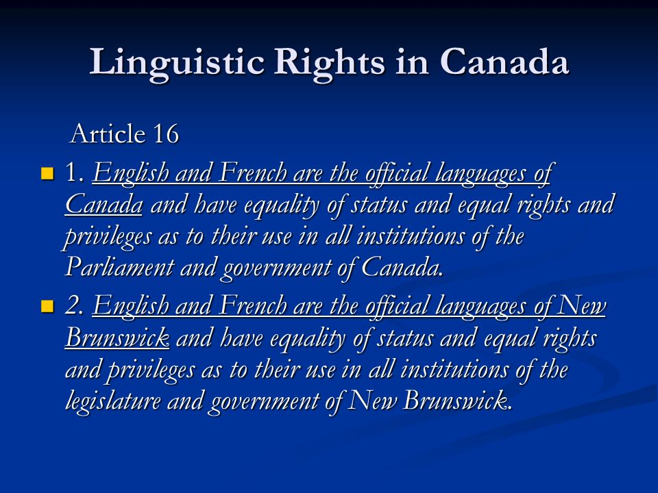Linguistic Rights in Canada Article 16 Article 16 1.