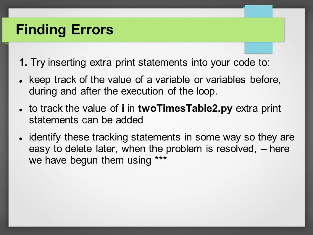 Finding Errors 1.