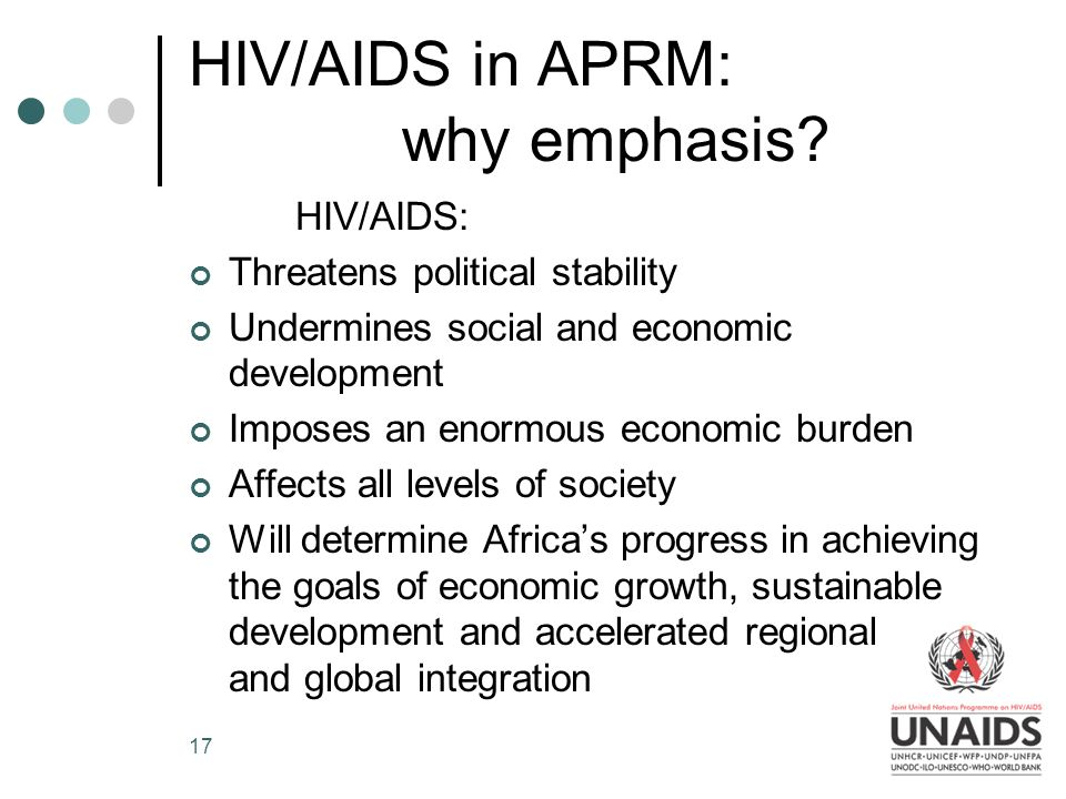 17 HIV/AIDS in APRM: why emphasis.