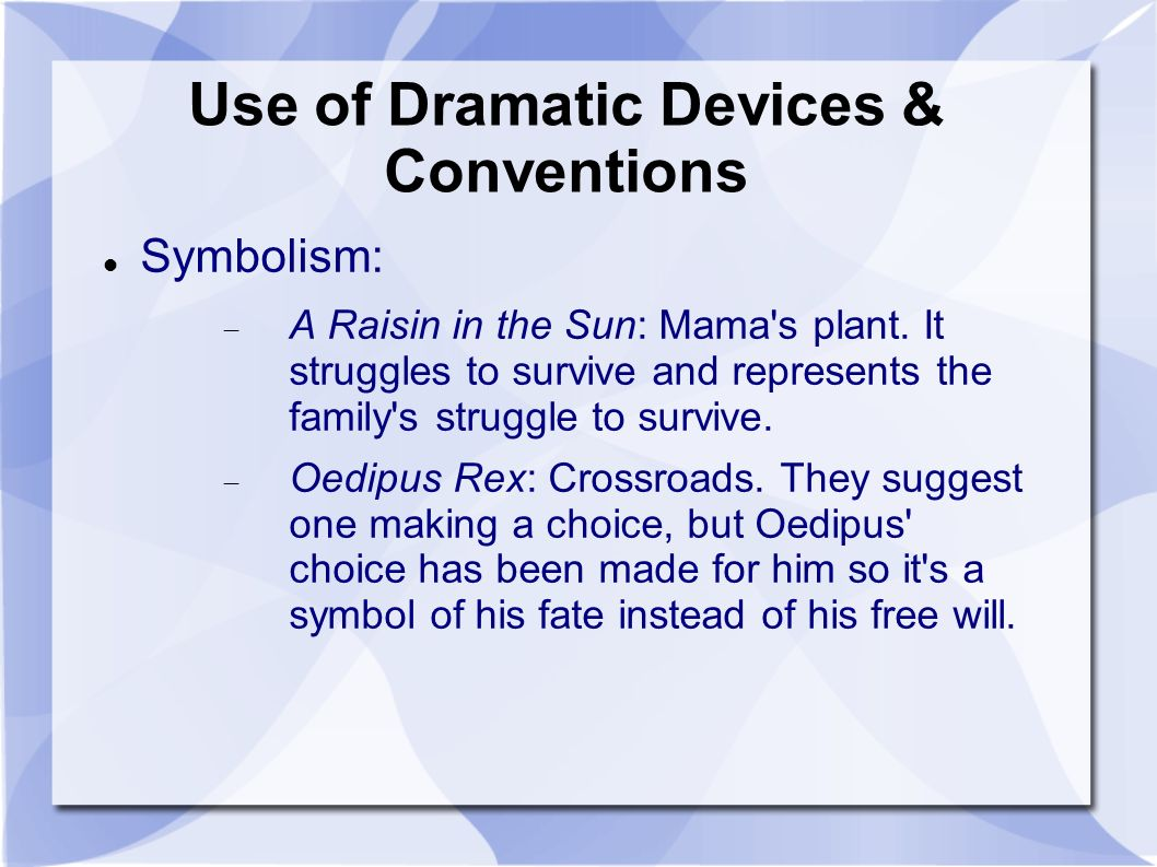 Struggling with written unwritten law by add name here ppt use of dramatic devices conventions symbolism a raisin in the sun mama biocorpaavc