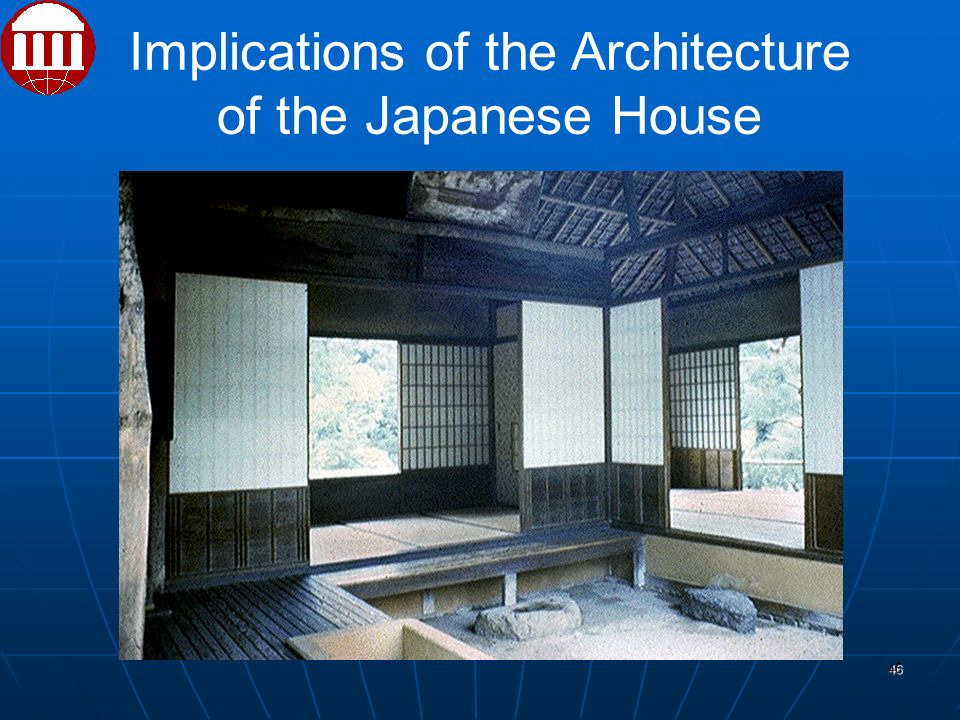 46 Implications of the Architecture of the Japanese House