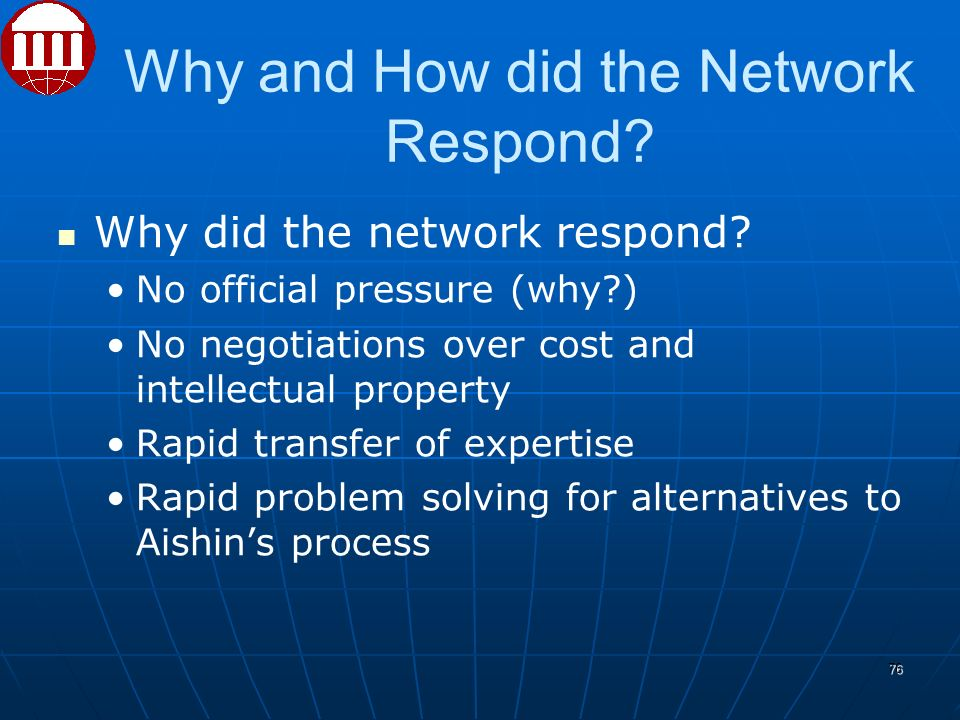 Why and How did the Network Respond. Why did the network respond.