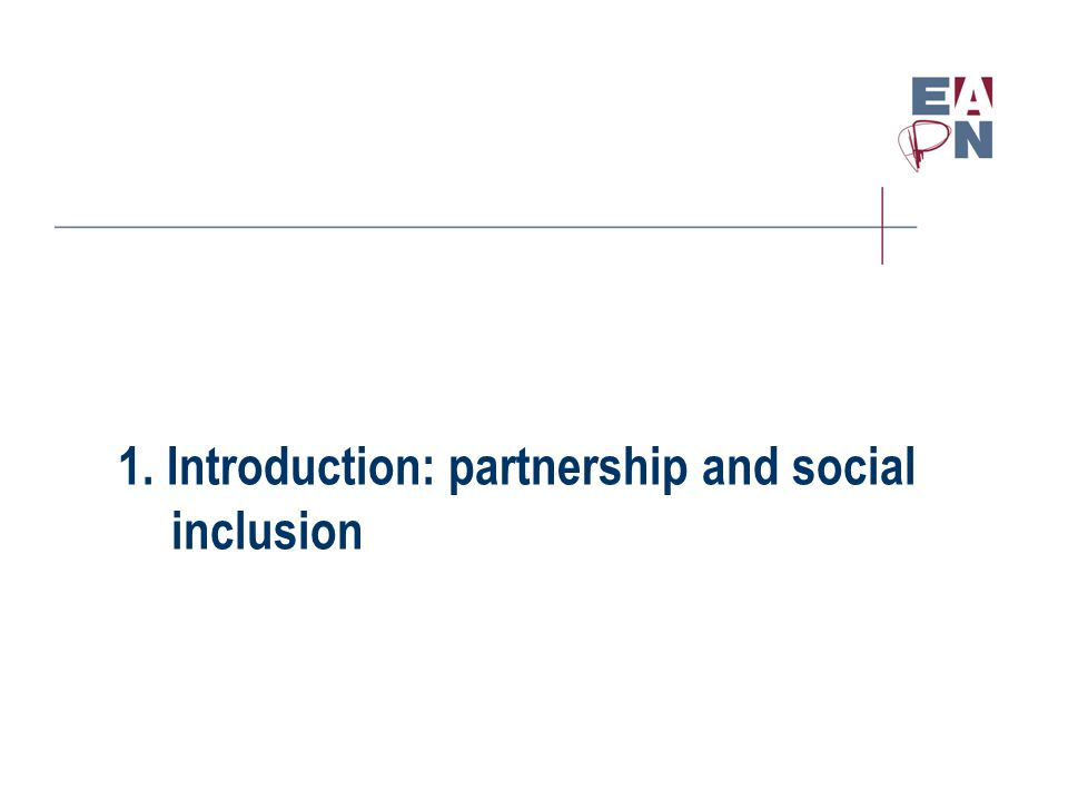 1. Introduction: partnership and social inclusion