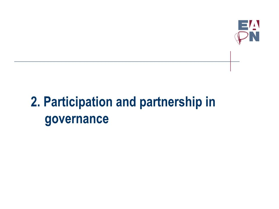 2. Participation and partnership in governance