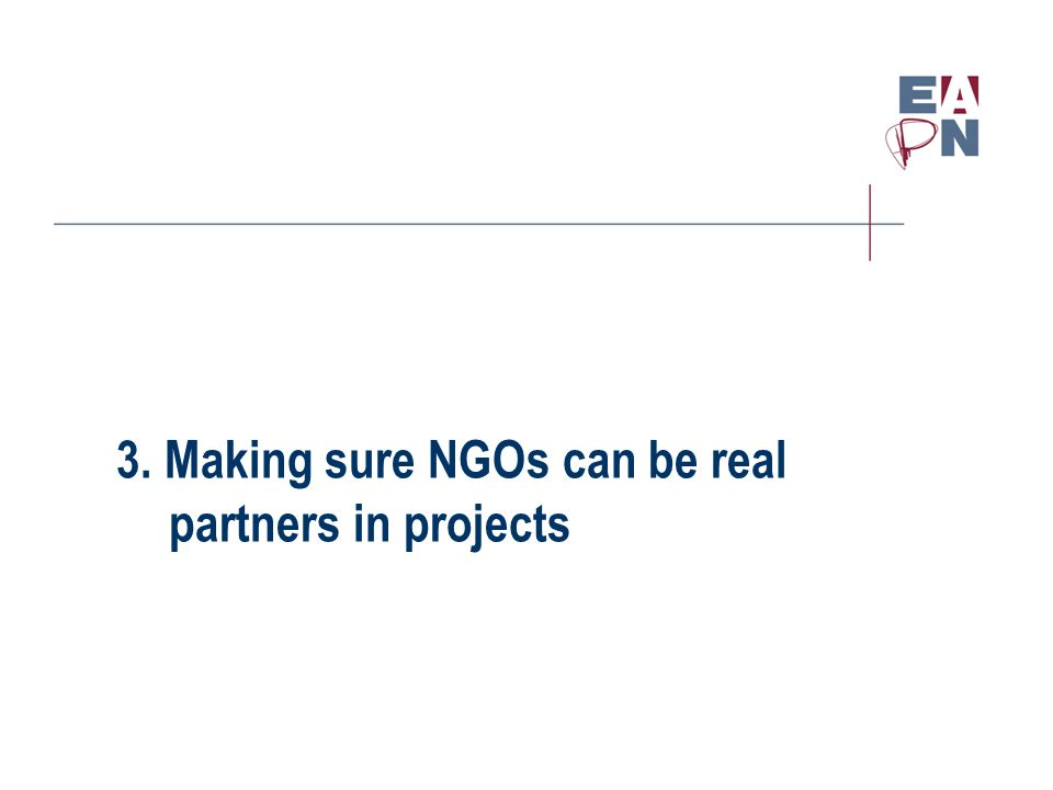 3. Making sure NGOs can be real partners in projects