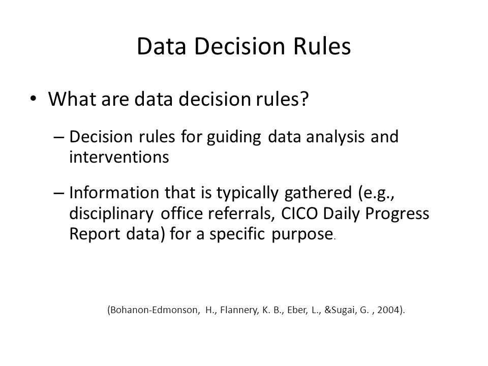 Data Decision Rules What are data decision rules.