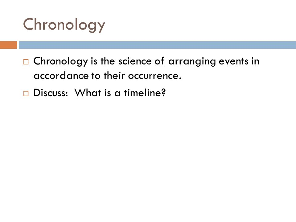 What is a chronology?