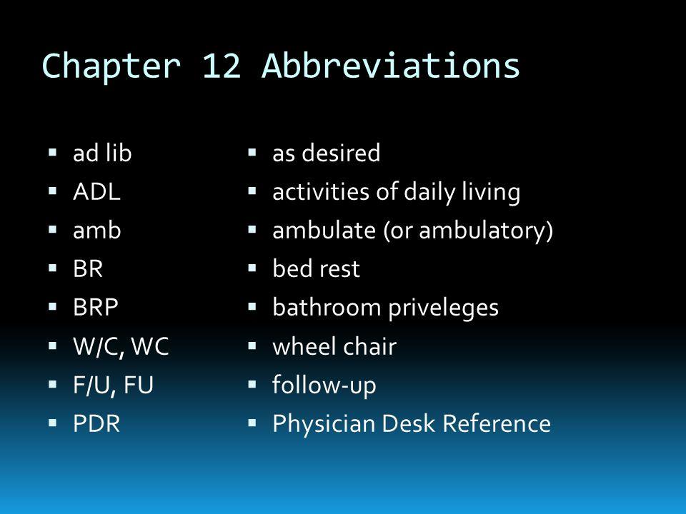 bathroom abbreviation. 2 Chapter 12 Abbreviations  EyeChapter 13 Ear ad lib