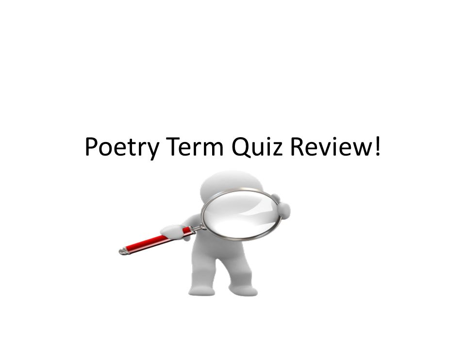 Poetry Term Quiz Review!