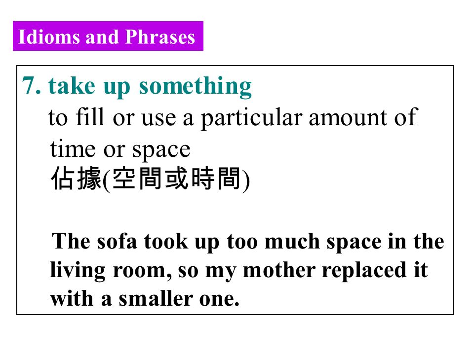 Idioms and Phrases 7.