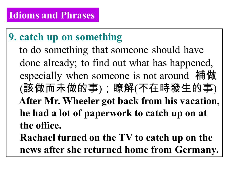 Idioms and Phrases 9.