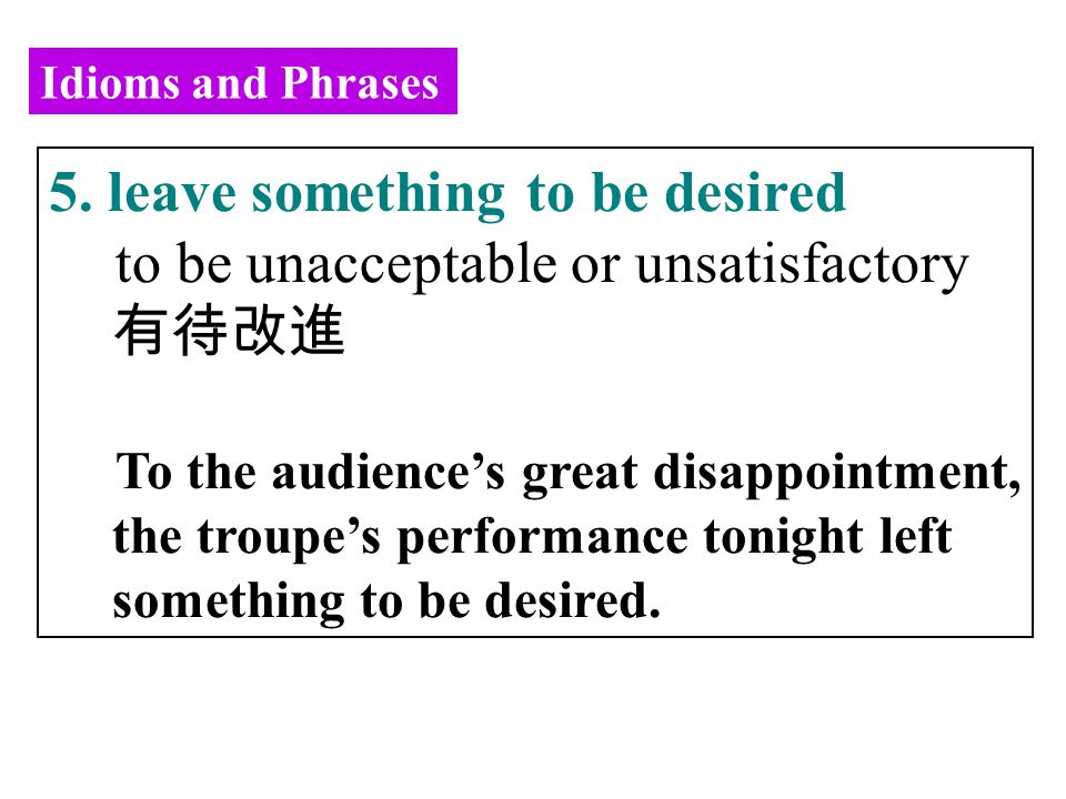 Idioms and Phrases 5.