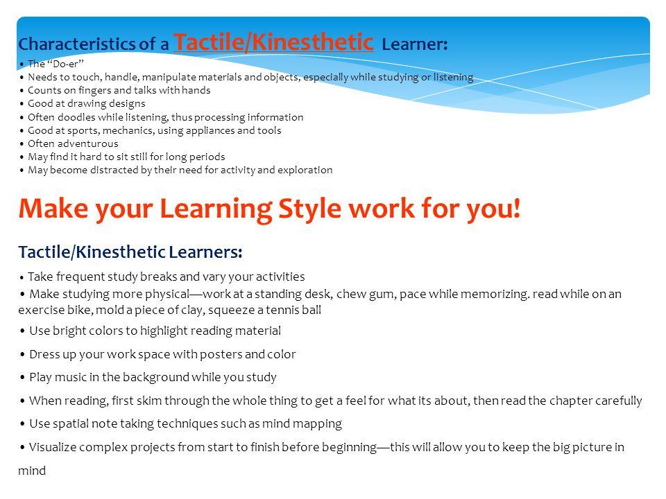 i am a tactile kinesthetic learner essay