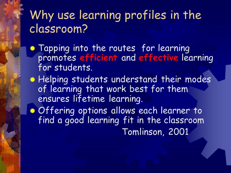 Why use learning profiles in the classroom.