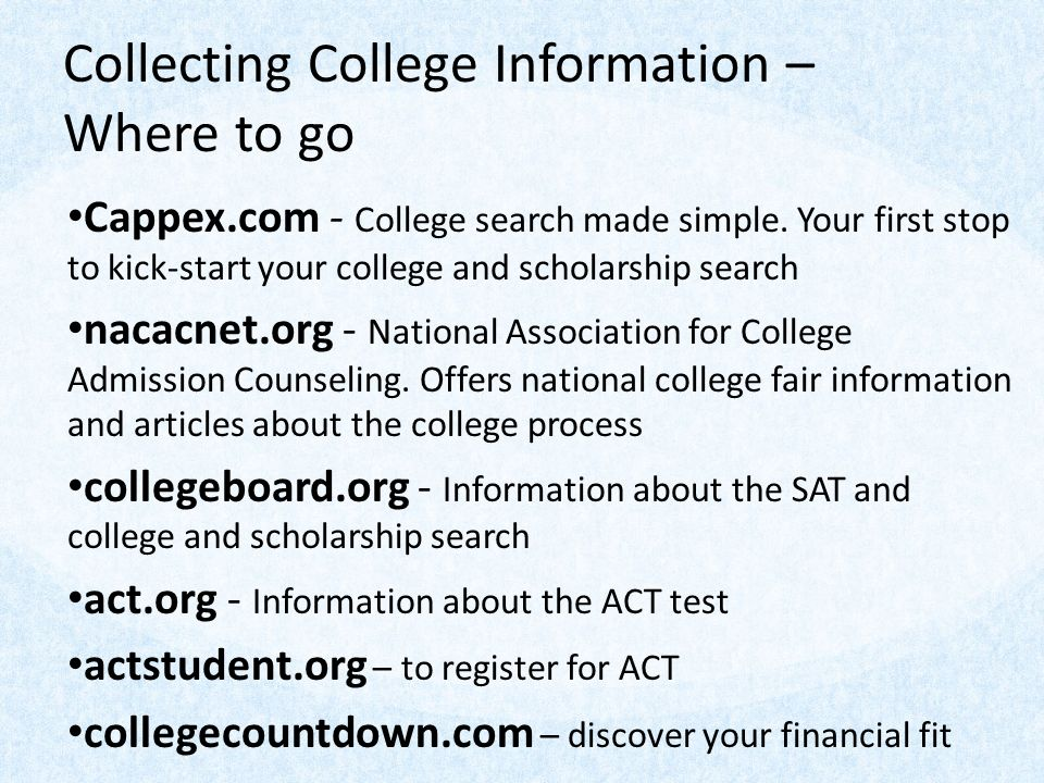 Collecting College Information – Where to go Cappex.com - College search made simple.