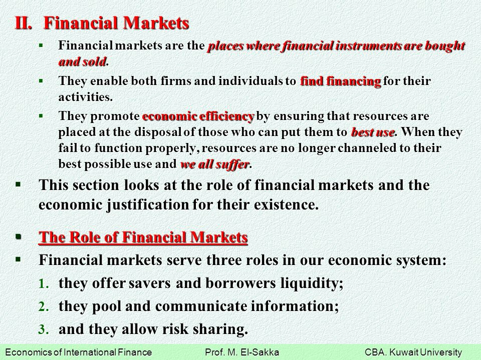 international financial market International financial management means financial management in an international business environment with the diversified currency of various countries, dissimilar political situations, imperfect markets, diversified opportunity sets.