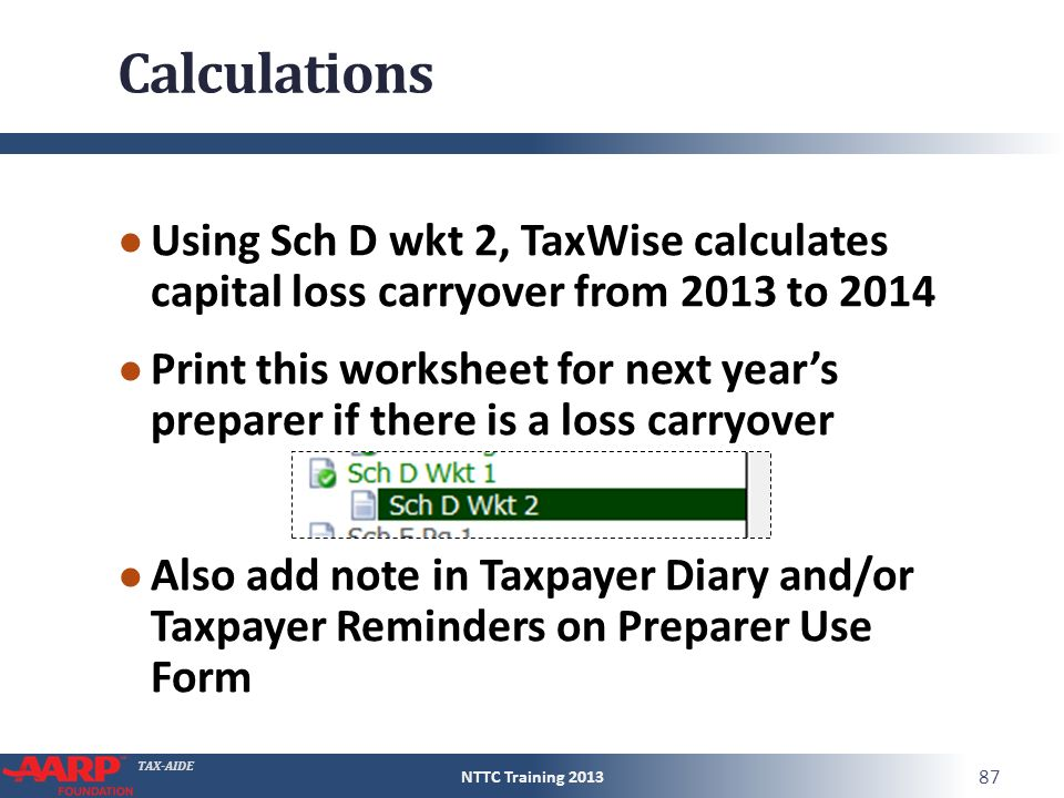 TAXAIDE Capital Gain or Loss Form 1040Line 13 Pub 4012D13 Pub – 2013 Capital Loss Carryover Worksheet