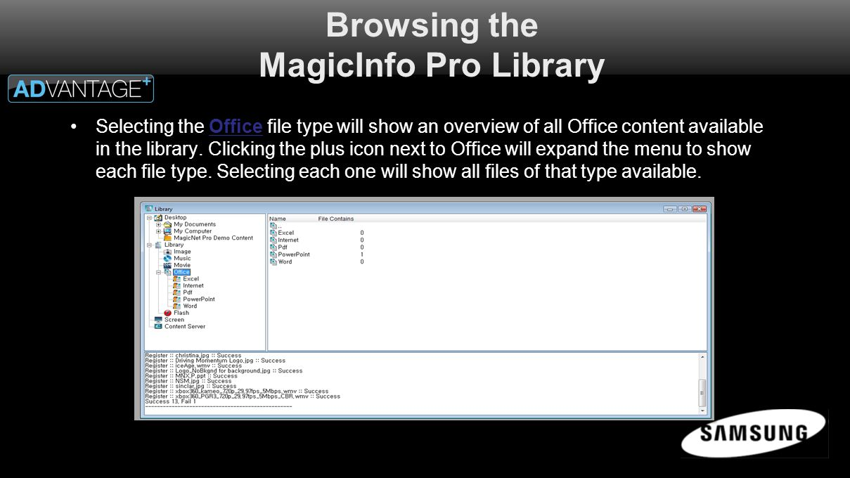 Browsing the MagicInfo Pro Library Selecting the Office file type will show an overview of all Office content available in the library.