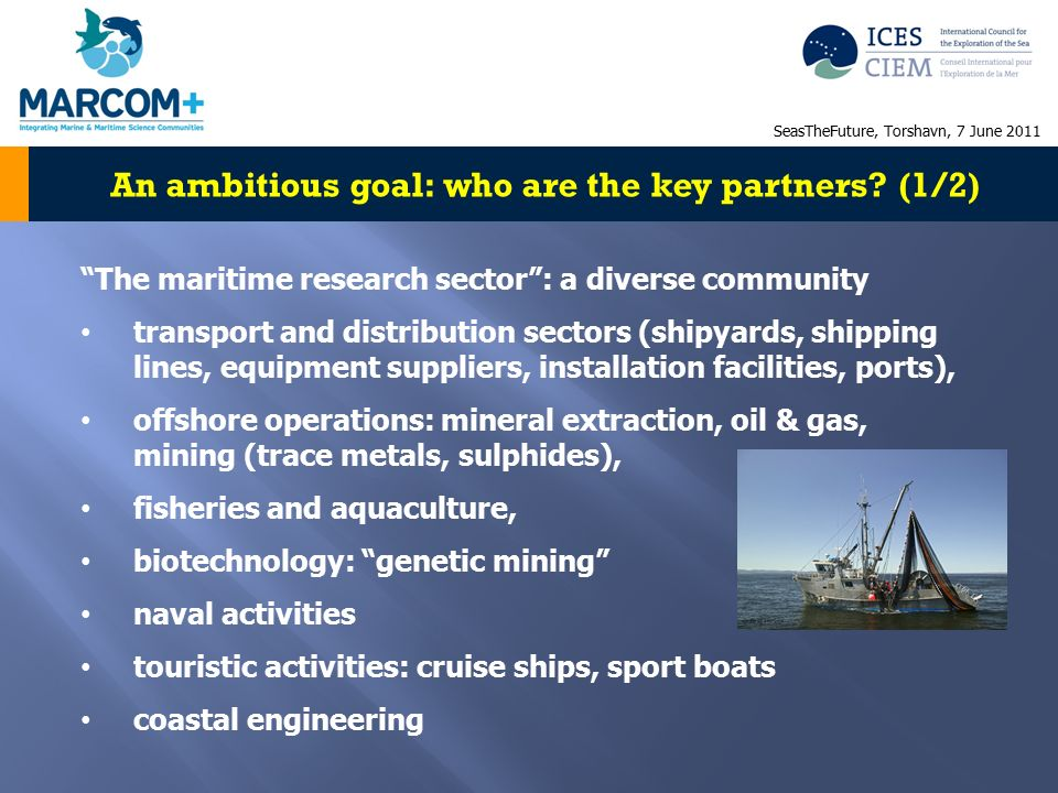 An ambitious goal: who are the key partners.