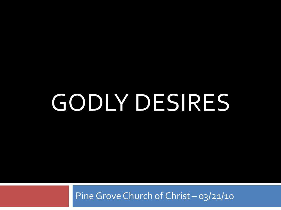 Godly desires