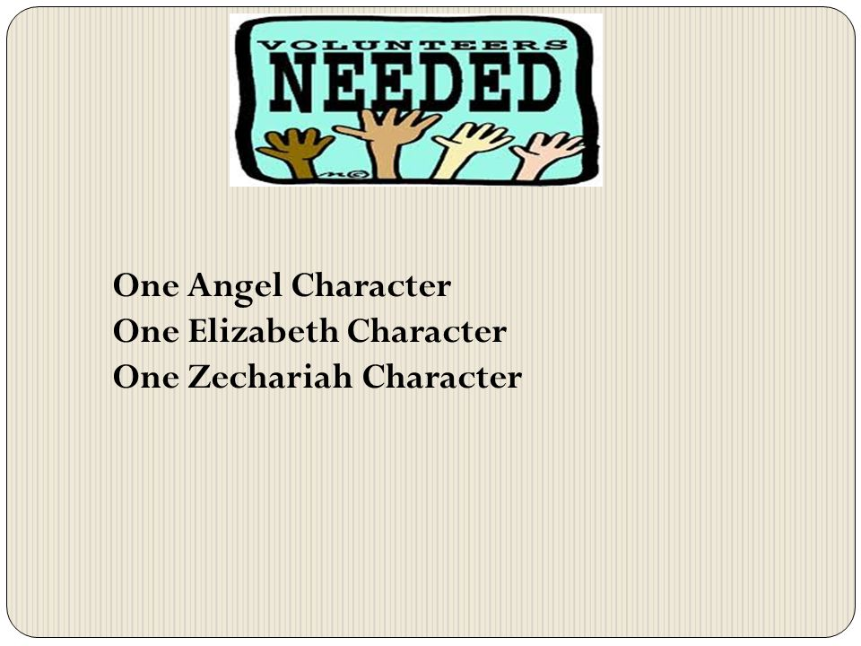 One Angel Character One Elizabeth Character One Zechariah Character