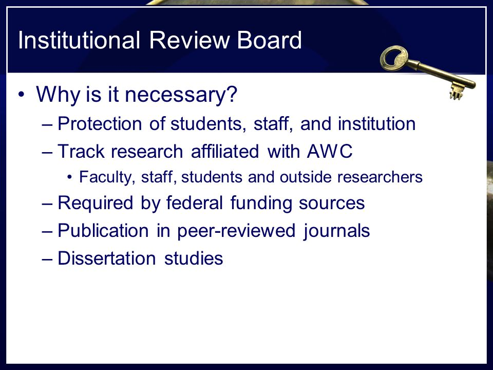 Institutional Review Board Why is it necessary.