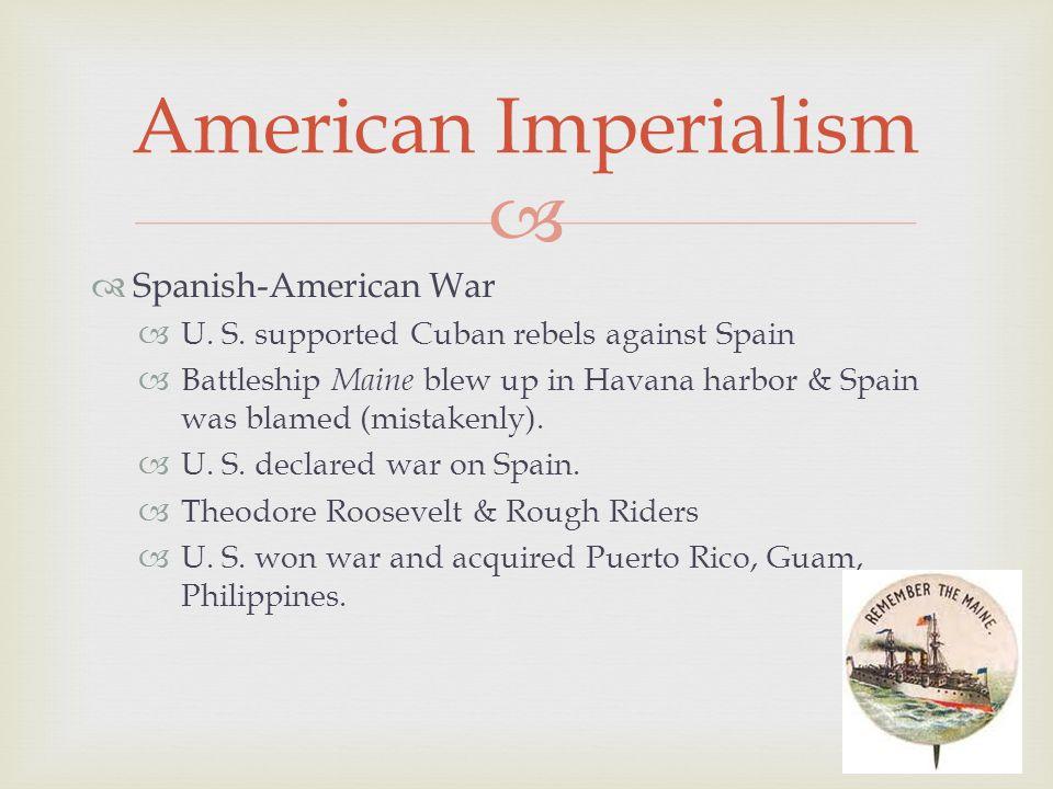   Spanish-American War  U. S.